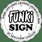 Funki Sign, enseigne lumineuse en bois vintage
