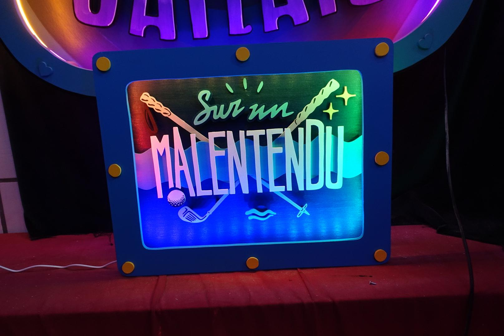 Sign led Sur un Malentendu